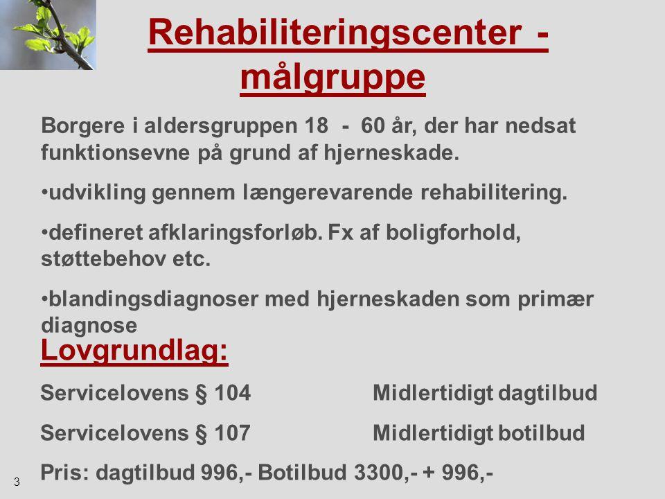 Rehabiliteringscenter - målgruppe