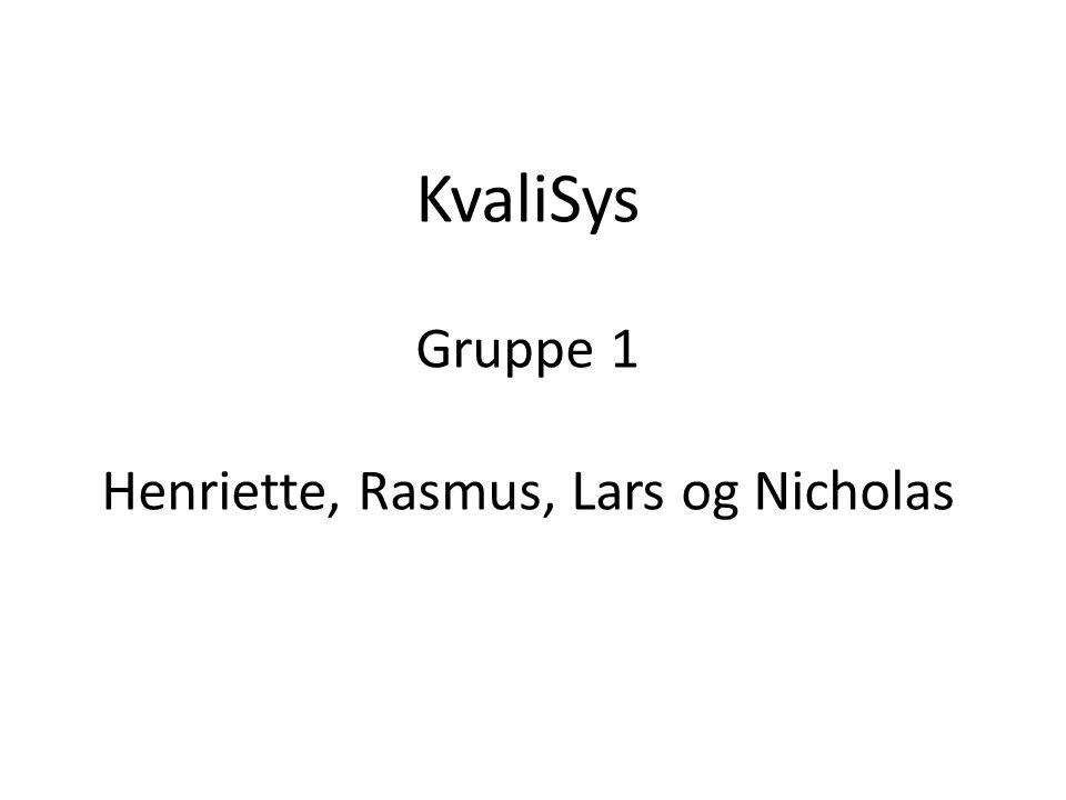 KvaliSys Gruppe 1 Henriette, Rasmus, Lars og Nicholas