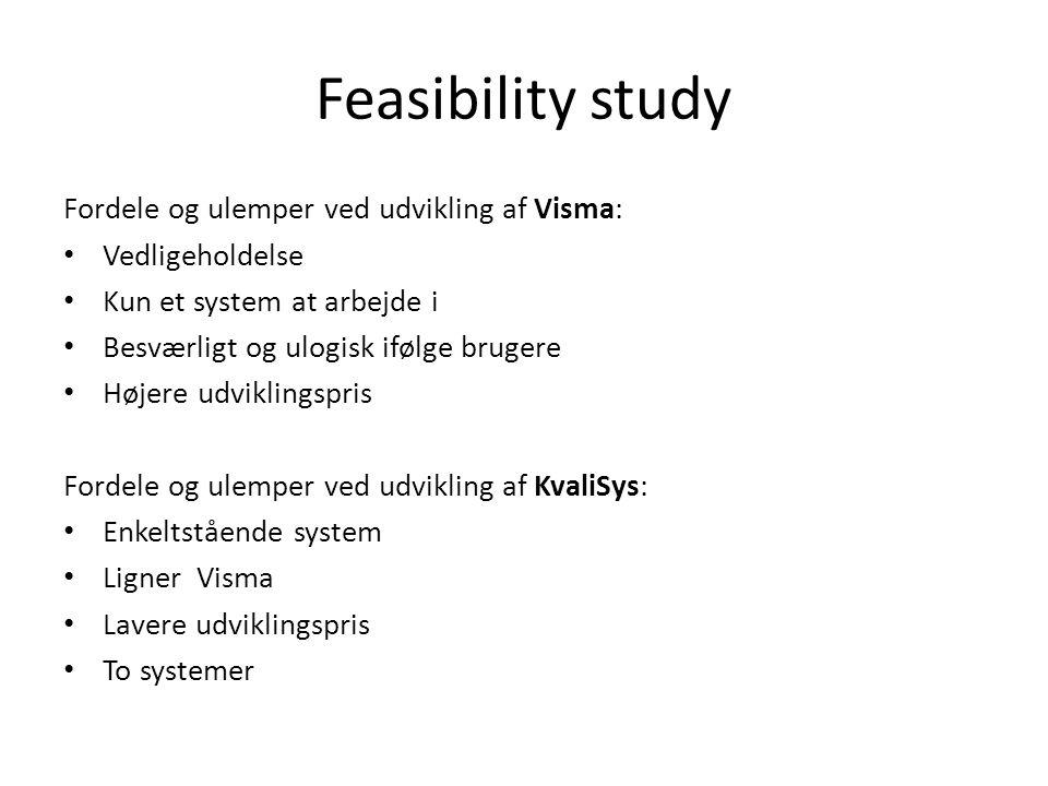 Feasibility study Fordele og ulemper ved udvikling af Visma: