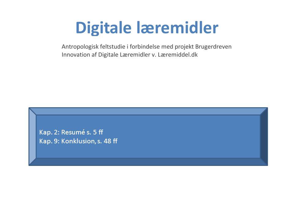 Digitale læremidler Kap. 2: Resumé s. 5 ff