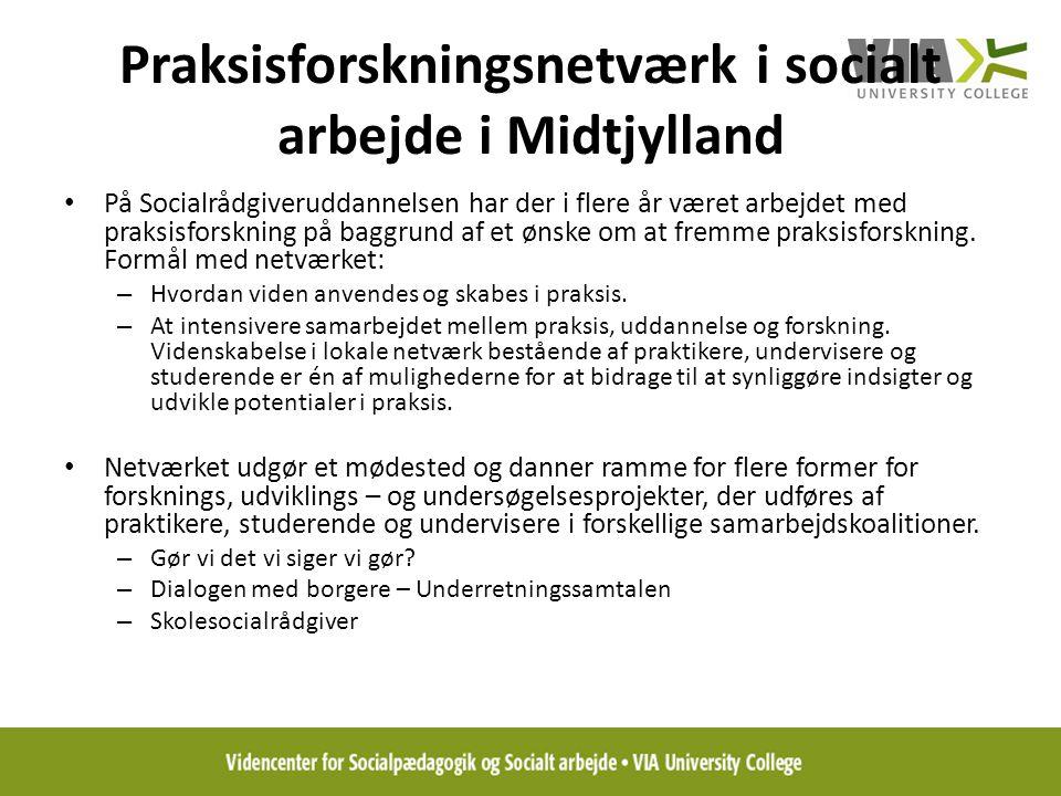Praksisforskningsnetværk i socialt arbejde i Midtjylland