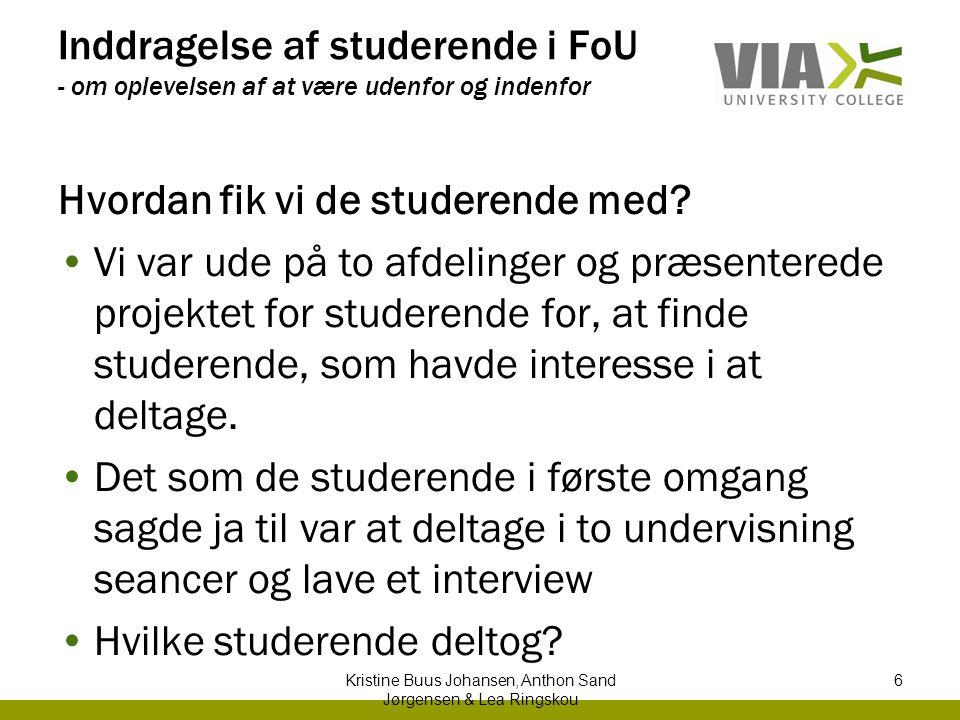 Kristine Buus Johansen, Anthon Sand Jørgensen & Lea Ringskou