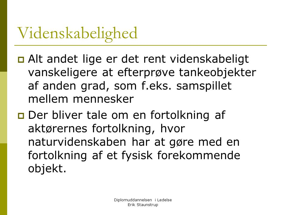 Diplomuddannelsen i Ledelse Erik Staunstrup