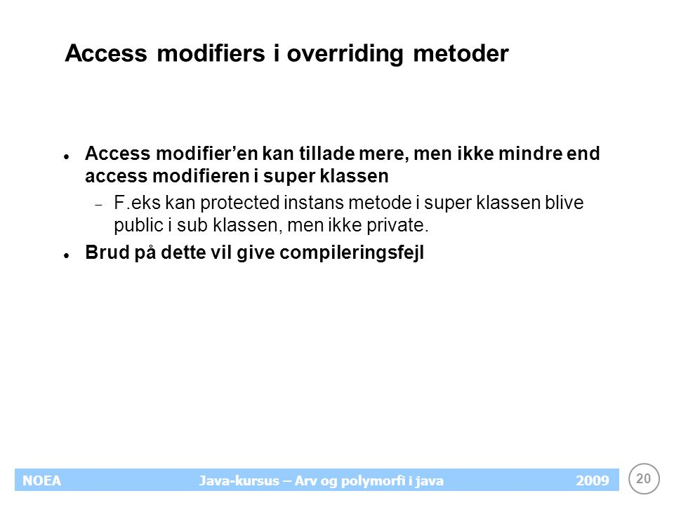 Access modifiers i overriding metoder