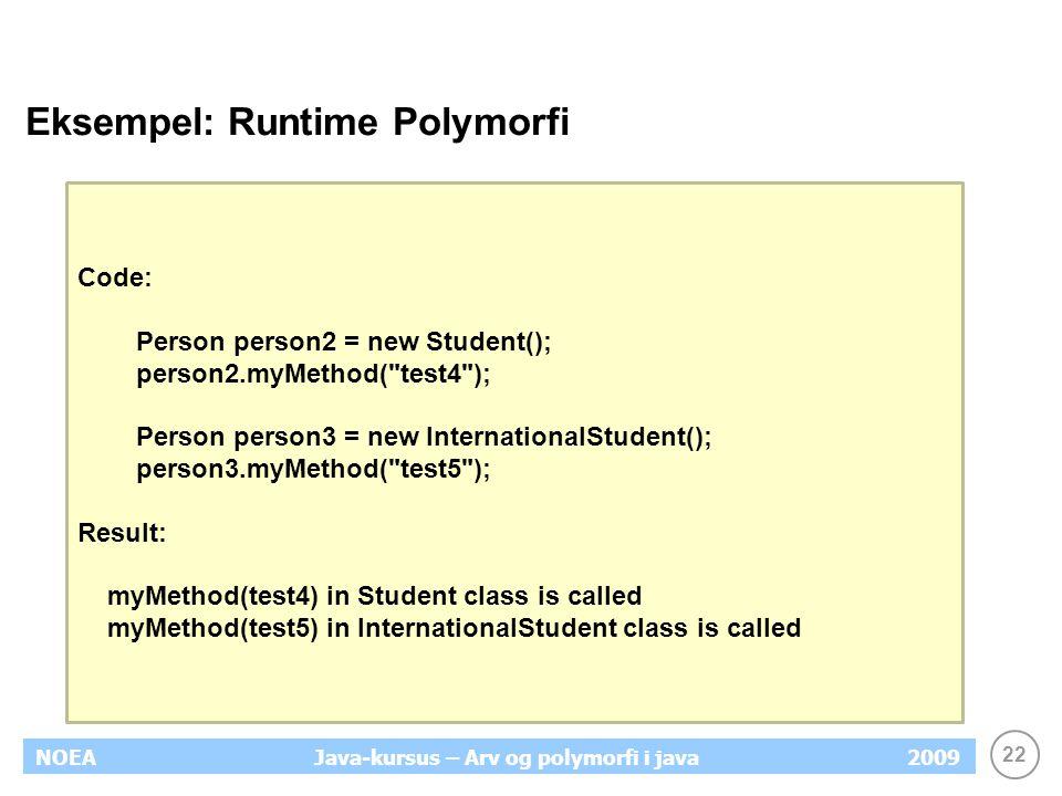 Eksempel: Runtime Polymorfi
