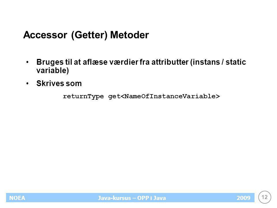 Accessor (Getter) Metoder