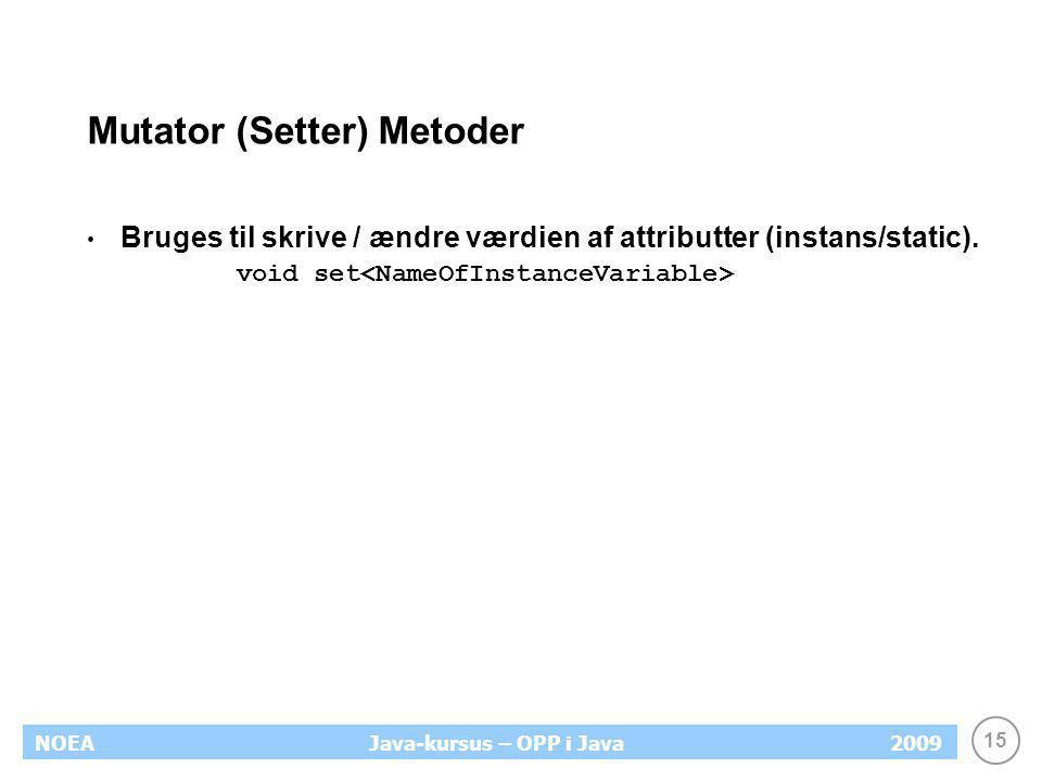 Mutator (Setter) Metoder