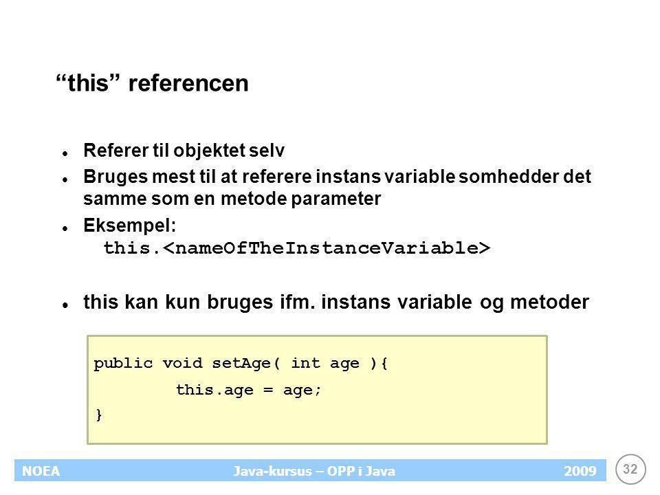 this referencen this kan kun bruges ifm. instans variable og metoder