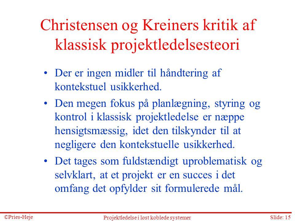 Christensen og Kreiners kritik af klassisk projektledelsesteori