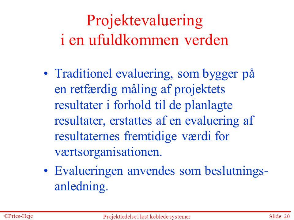Projektevaluering i en ufuldkommen verden