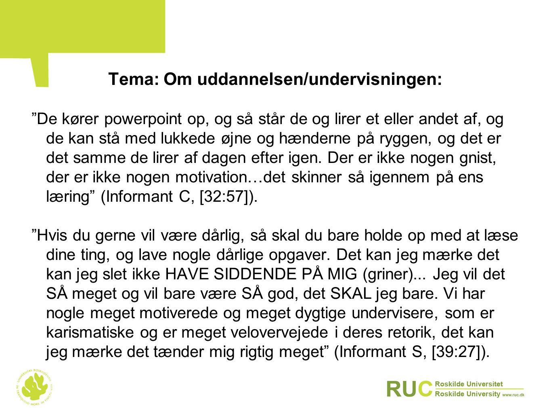 Tema: Om uddannelsen/undervisningen: