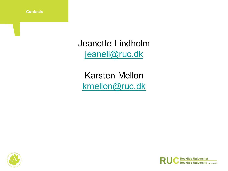 Jeanette Lindholm jeaneli@ruc.dk Karsten Mellon kmellon@ruc.dk
