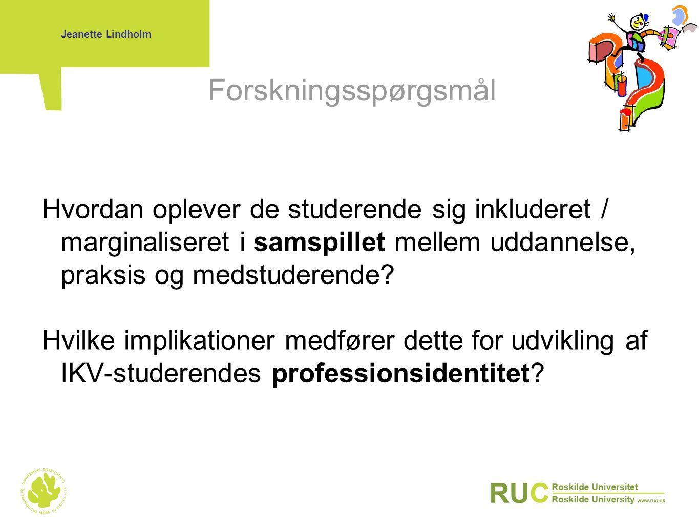Jeanette Lindholm Forskningsspørgsmål.