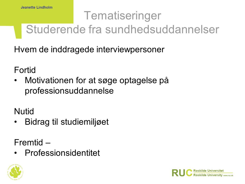 Tematiseringer Studerende fra sundhedsuddannelser