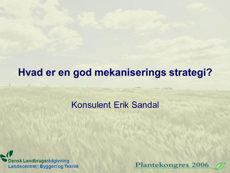 Hvad er en god mekaniserings strategi