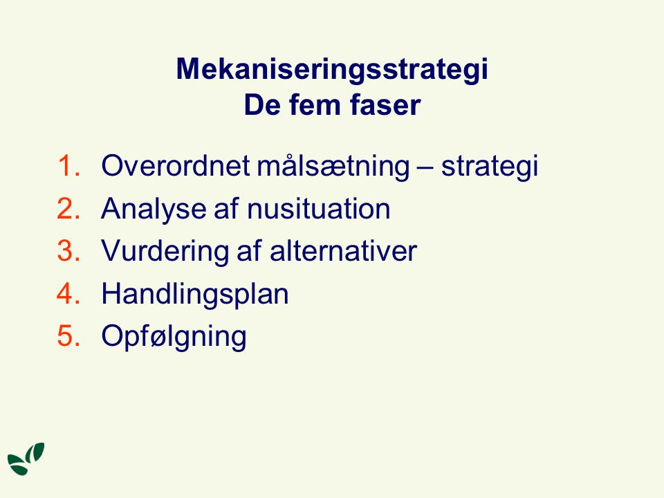 Mekaniseringsstrategi De fem faser
