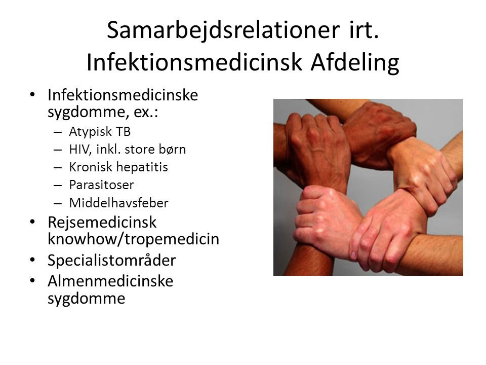 Samarbejdsrelationer irt. Infektionsmedicinsk Afdeling