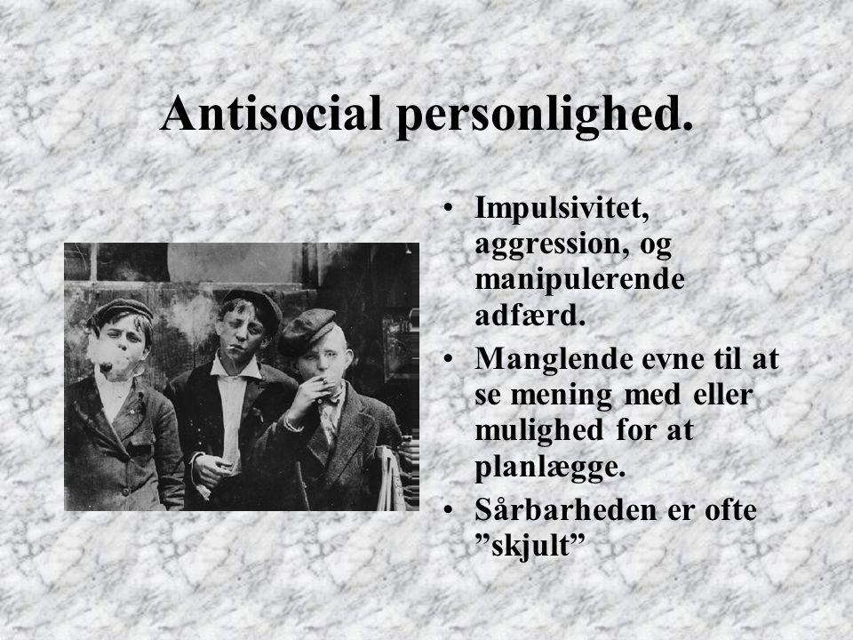 Antisocial personlighed.