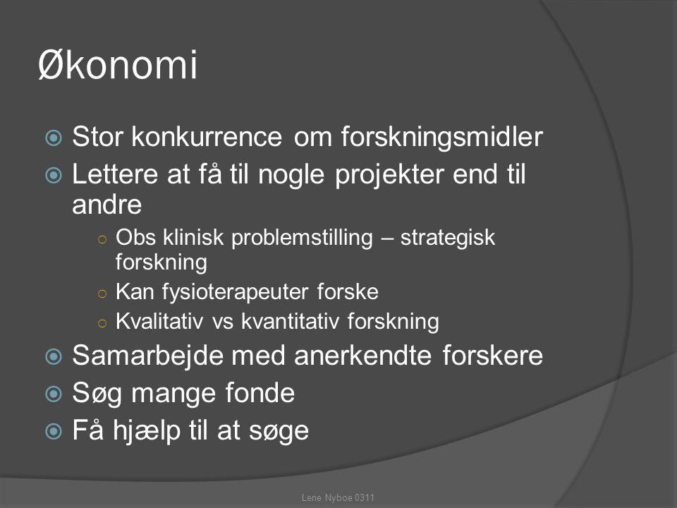Økonomi Stor konkurrence om forskningsmidler