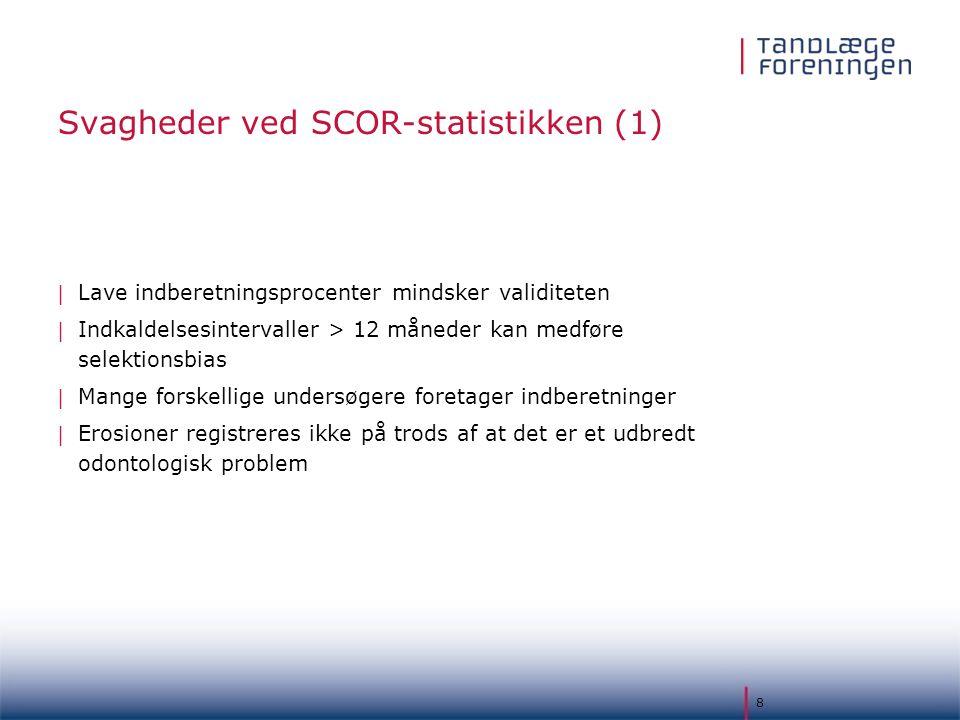 Svagheder ved SCOR-statistikken (1)