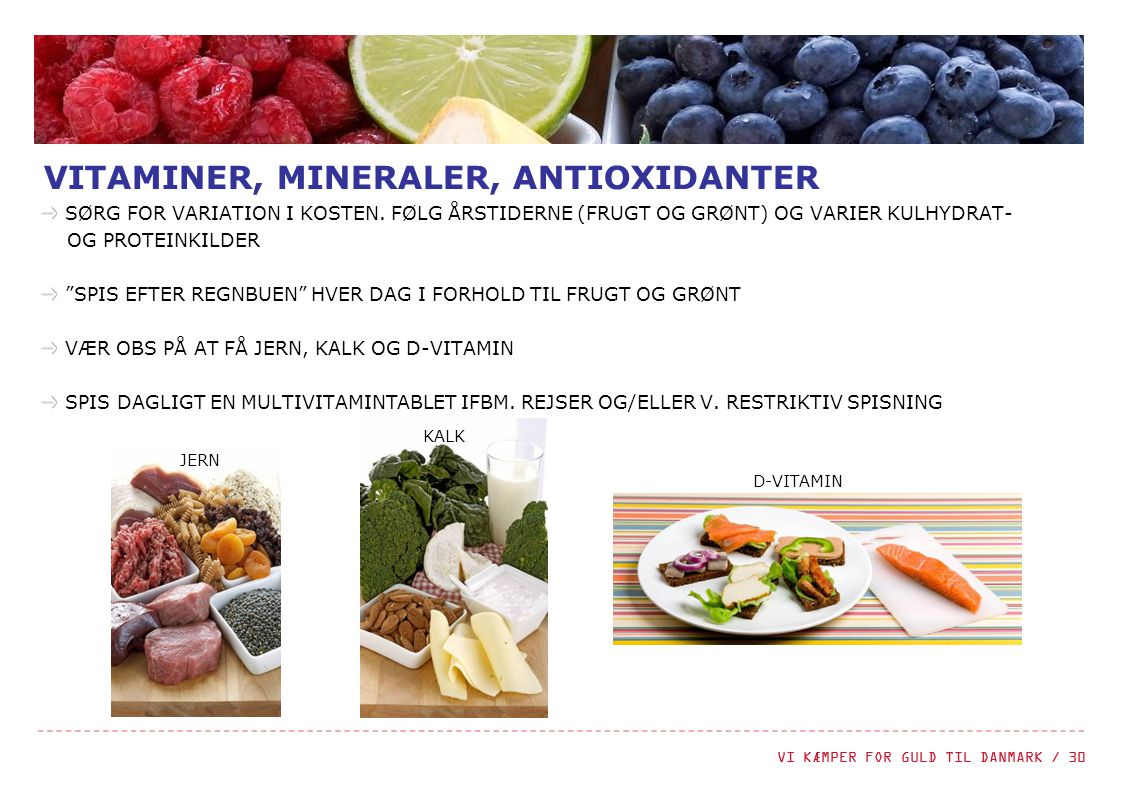 VITAMINER, MINERALER, ANTIOXIDANTER