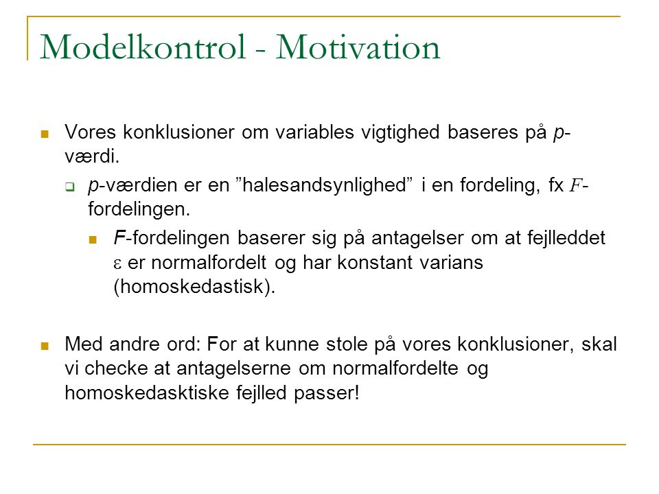 Modelkontrol - Motivation