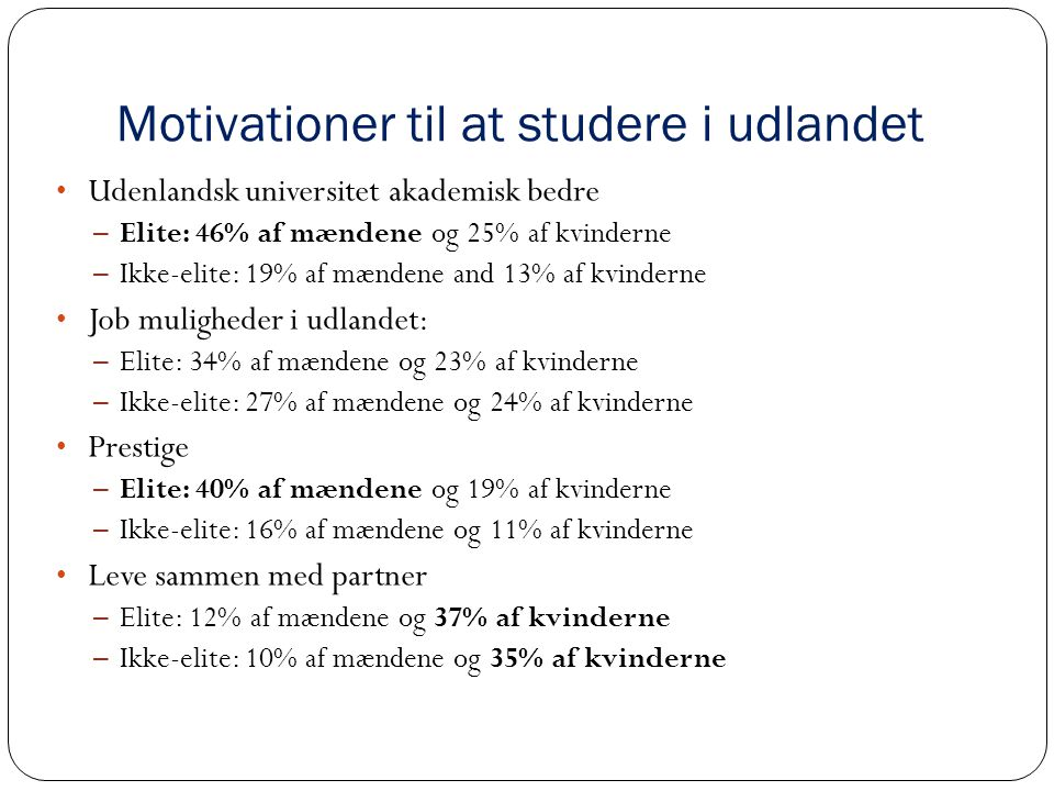 Motivationer til at studere i udlandet