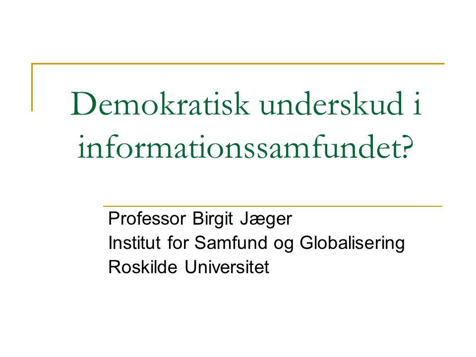 Demokratisk underskud i informationssamfundet