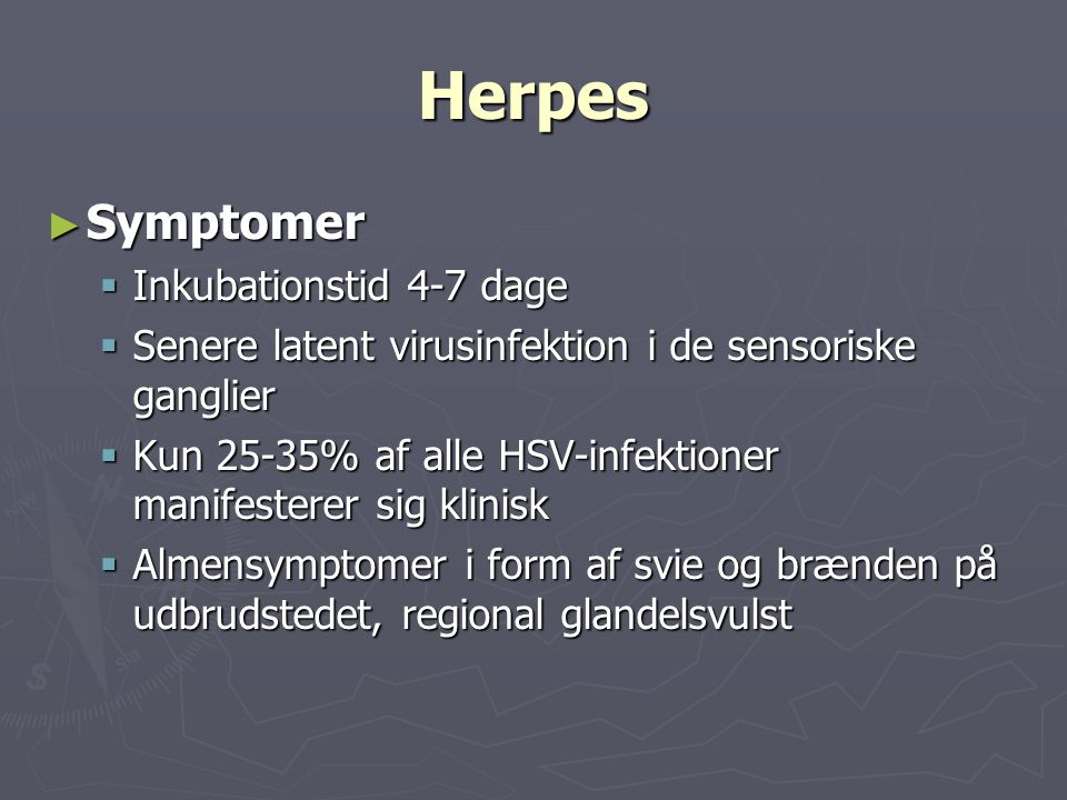 Herpes Symptomer Inkubationstid 4-7 dage