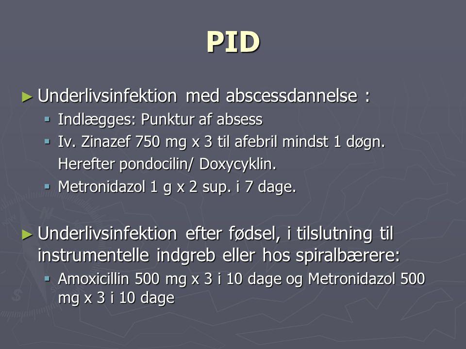 PID Underlivsinfektion med abscessdannelse :