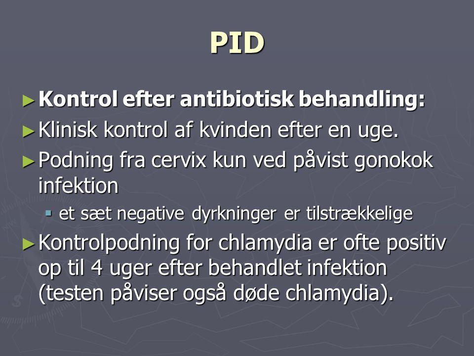 PID Kontrol efter antibiotisk behandling: