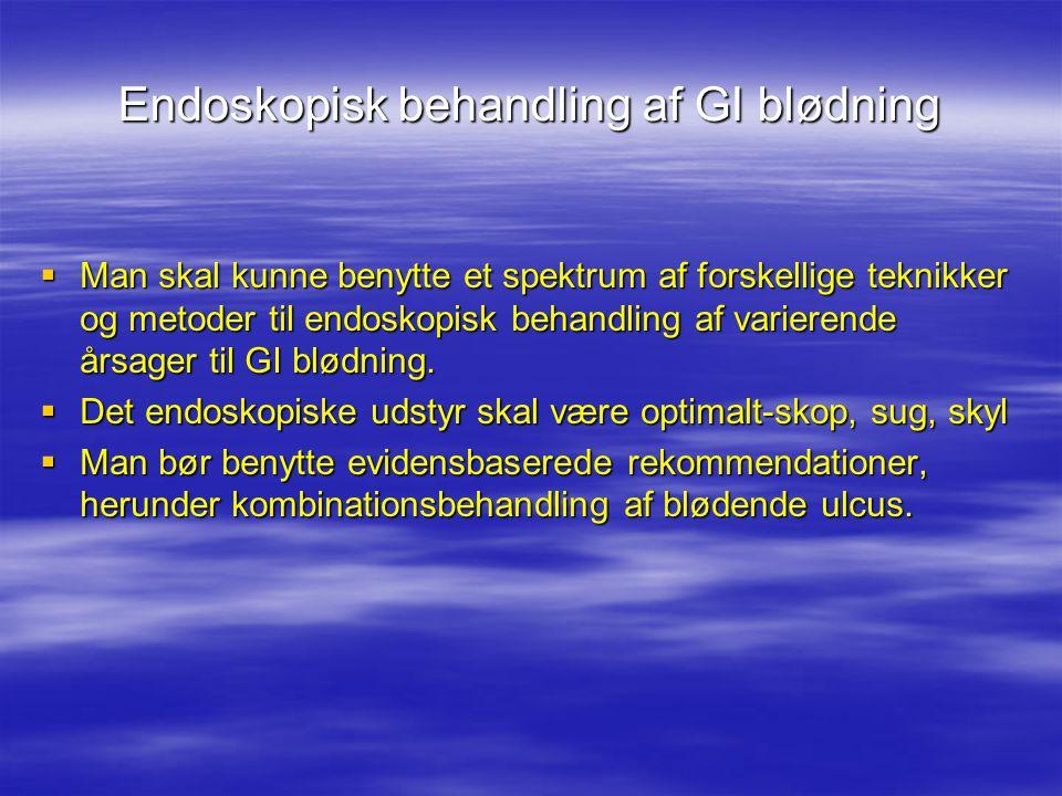 Endoskopisk behandling af GI blødning