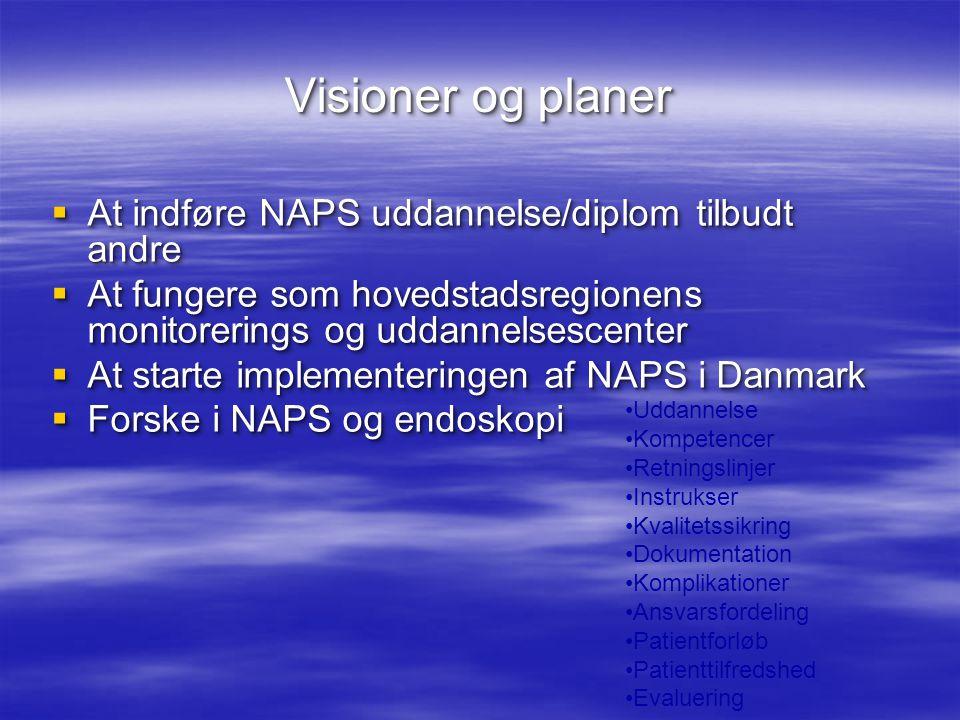 Visioner og planer At indføre NAPS uddannelse/diplom tilbudt andre