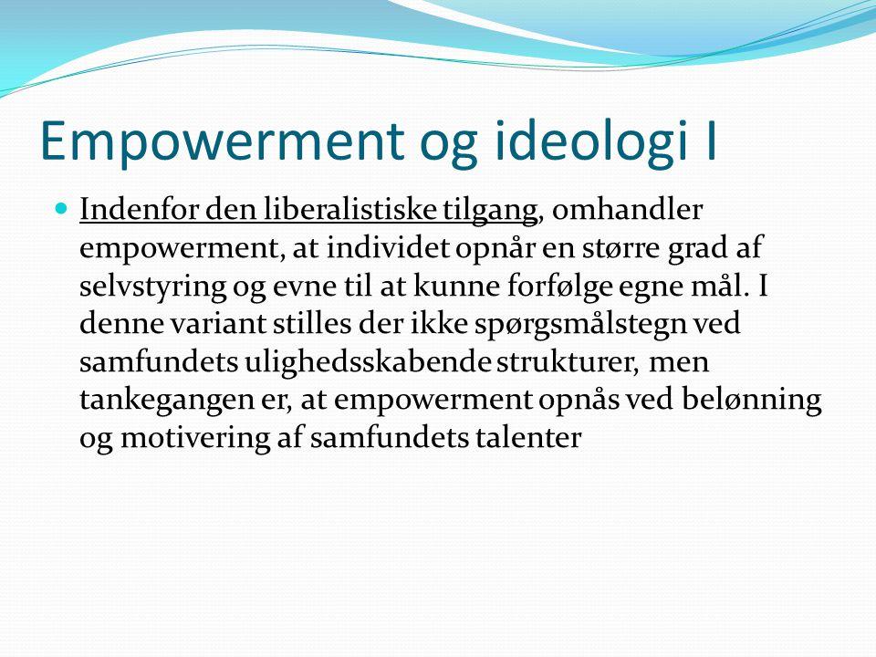 Empowerment og ideologi I