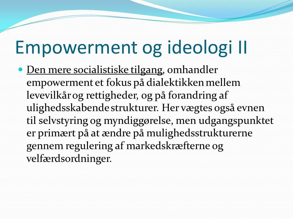 Empowerment og ideologi II