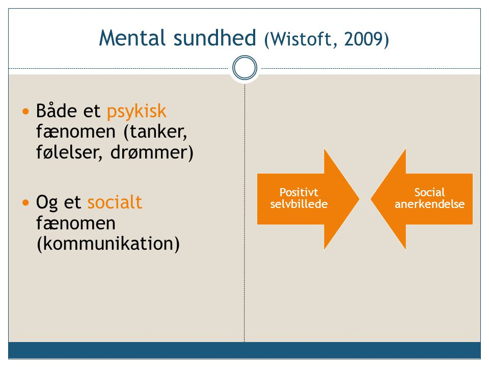 Mental sundhed (Wistoft, 2009)
