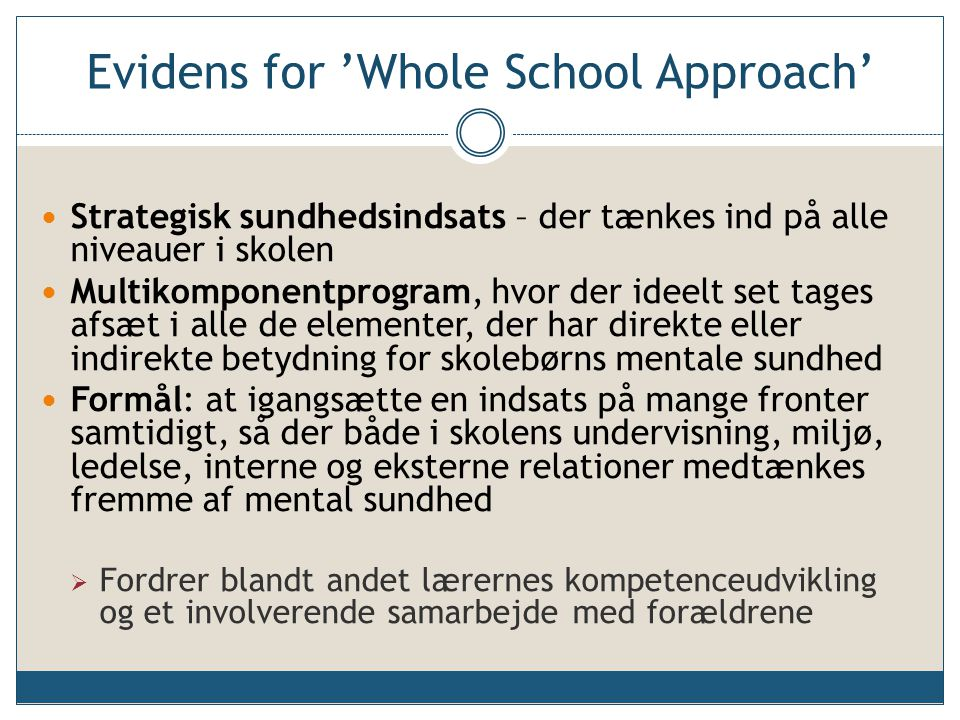 Evidens for 'Whole School Approach'