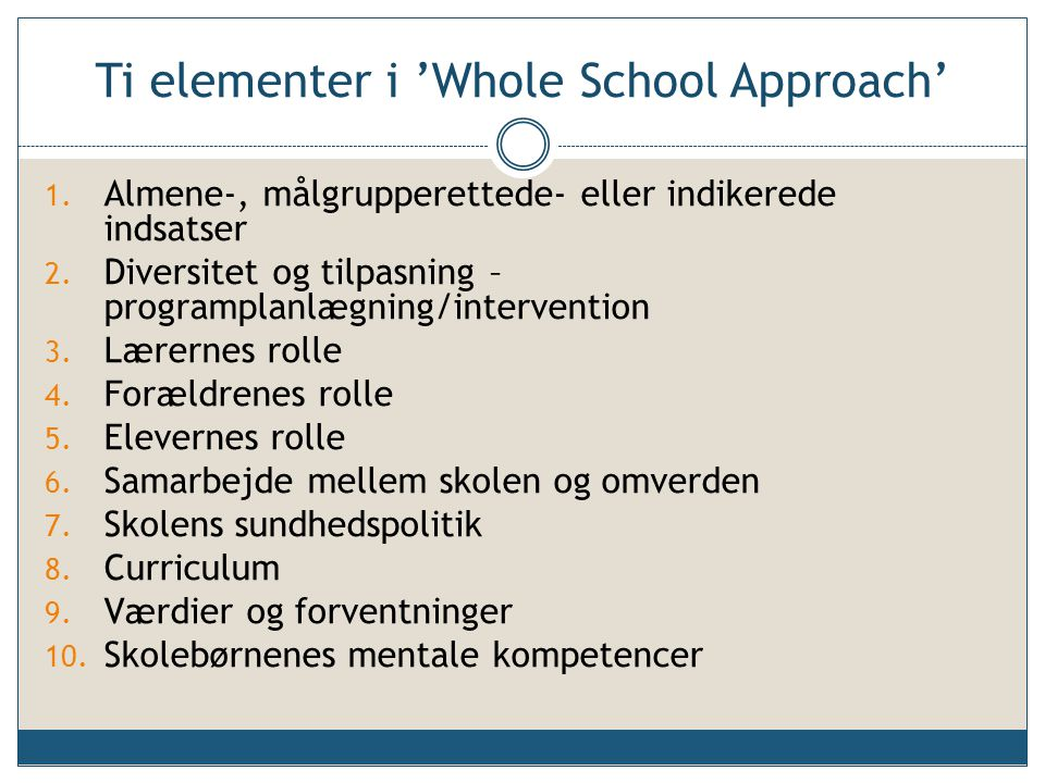 Ti elementer i 'Whole School Approach'