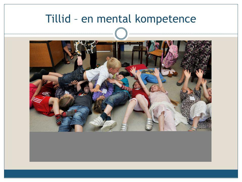 Tillid – en mental kompetence