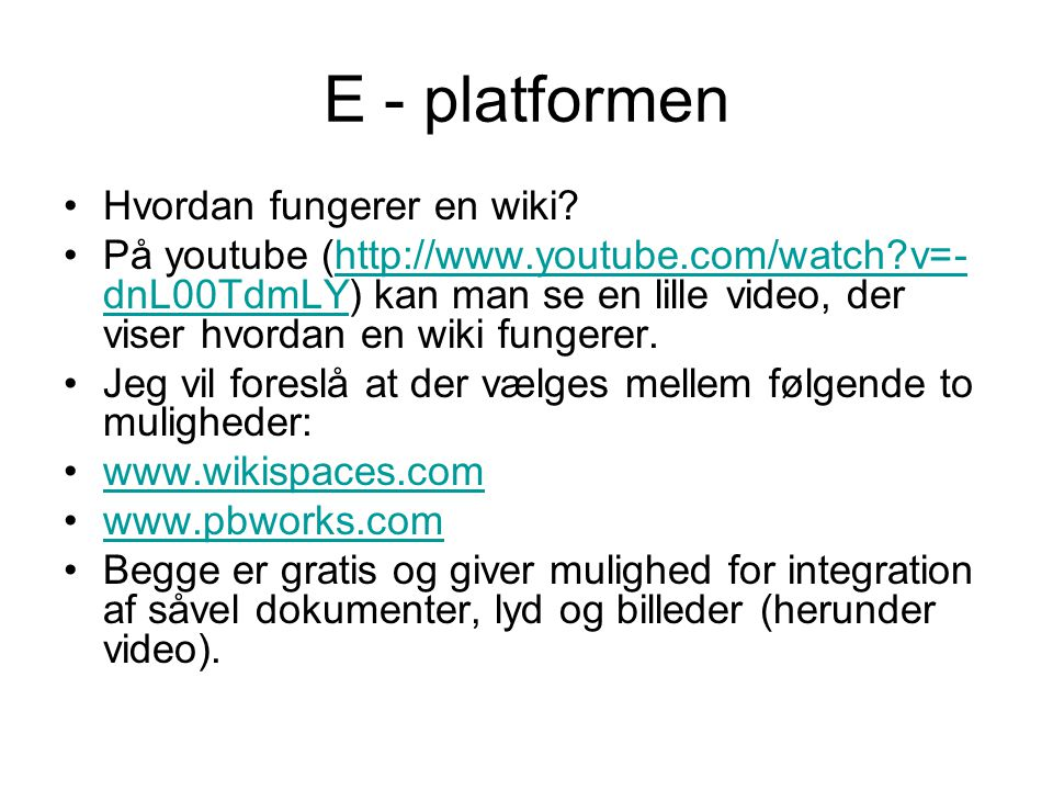 E - platformen Hvordan fungerer en wiki