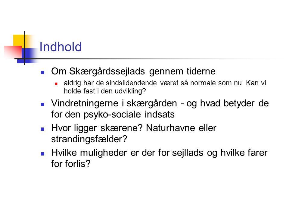 Indhold Om Skærgårdssejlads gennem tiderne