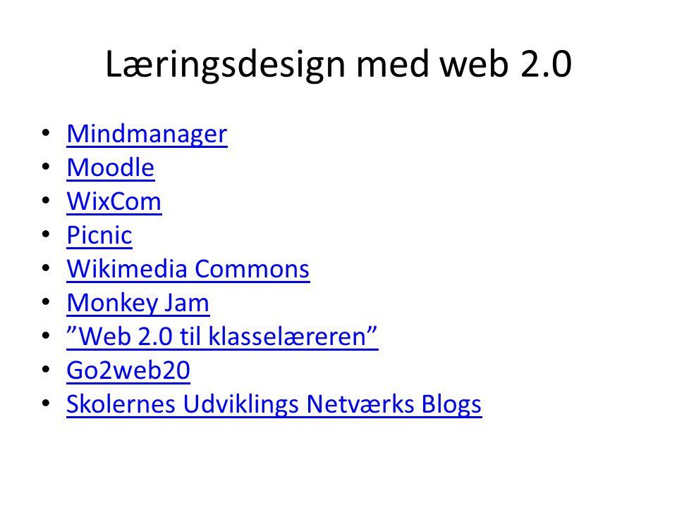 Læringsdesign med web 2.0 Mindmanager Moodle WixCom Picnic