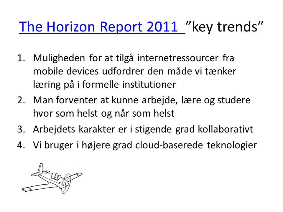 The Horizon Report 2011 key trends