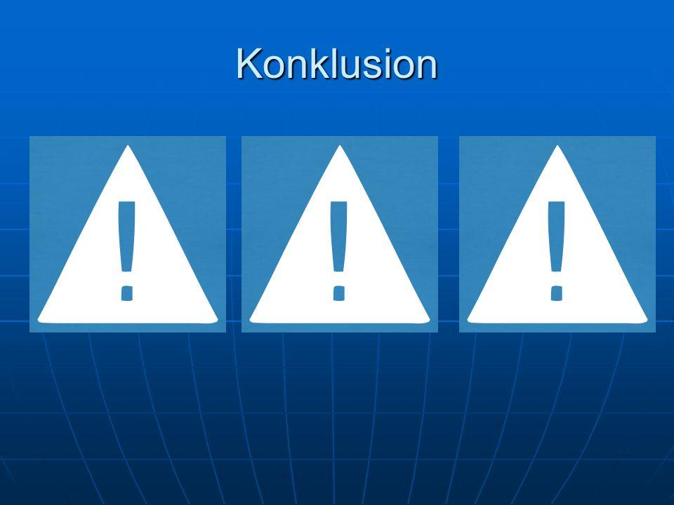 Konklusion Konklusion: Vores problemformulering var at finde ud af: