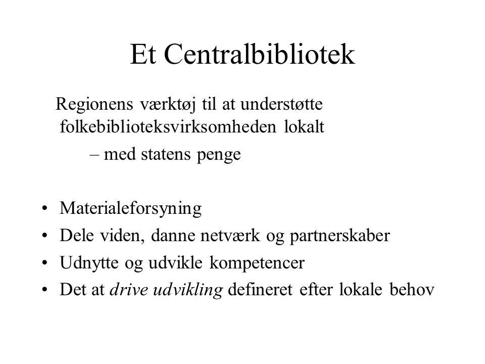 Et Centralbibliotek Regionens værktøj til at understøtte folkebiblioteksvirksomheden lokalt. – med statens penge.