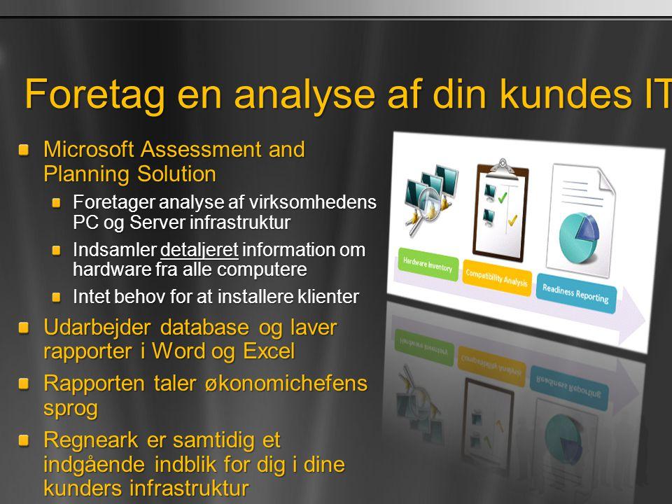 Foretag en analyse af din kundes IT infrastruktur