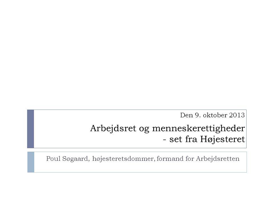 Poul Søgaard, højesteretsdommer, formand for Arbejdsretten