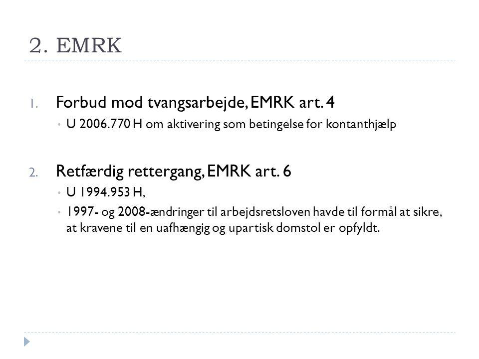 2. EMRK Forbud mod tvangsarbejde, EMRK art. 4