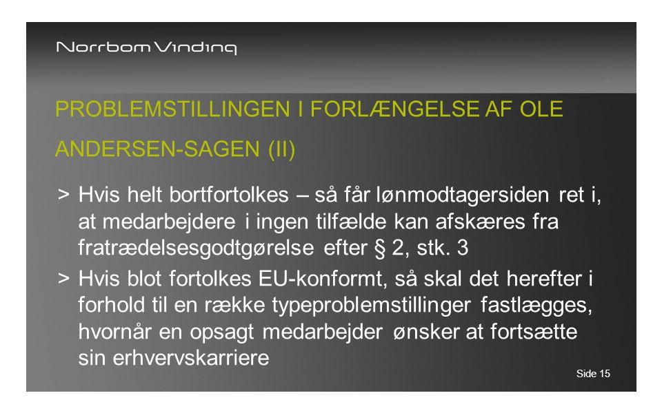Problemstillingen i forlængelse af Ole Andersen-sagen (II)