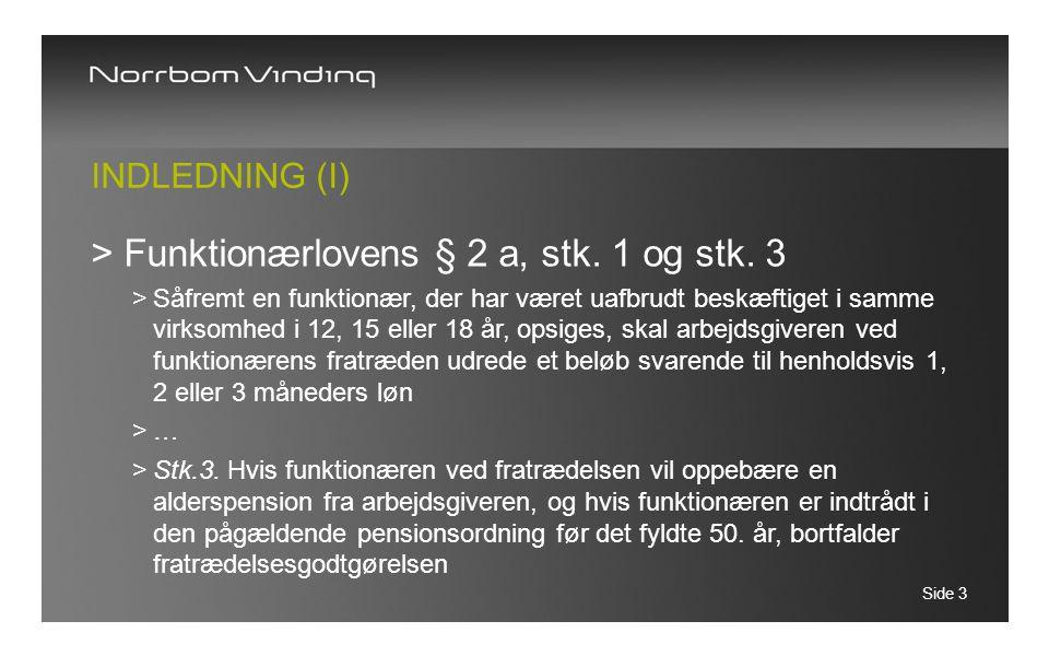 Funktionærlovens § 2 a, stk. 1 og stk. 3
